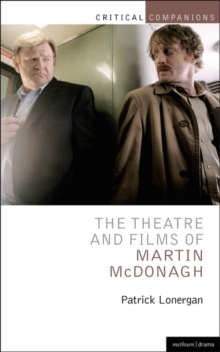 The Theatre and Films of Martin McDonagh, Paperback / softback Book