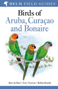 Birds of Aruba, Curacao and Bonaire, Paperback Book