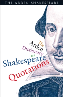 The Arden Dictionary Of Shakespeare Quotations, EPUB eBook