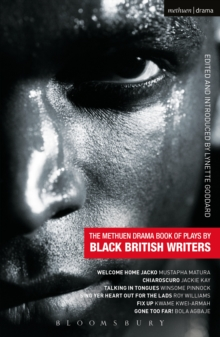 The Methuen Drama Book of Plays by Black British Writers : Welcome Home Jacko, Chiaroscuro, Talking in Tongues, Sing Yer Heart Out ..., Fix Up, Gone Too Far!, EPUB eBook