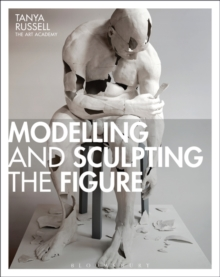 Modelling and Sculpting the Figure, Paperback Book