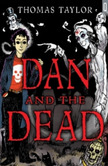 Dan and the Dead, Paperback Book