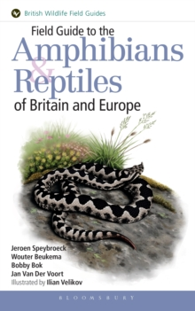 Field Guide to the Amphibians and Reptiles of Britain and Europe, Paperback / softback Book