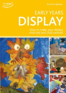 Early Years Display : Hundreds of Ideas for Displays Which Actively Involve Children, Paperback Book