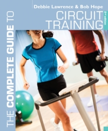 The Complete Guide to Circuit Training, Paperback Book