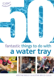 50 Fantastic things to do with a water tray, Paperback / softback Book