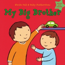 My Big Brother : Dealing with feelings, Hardback Book