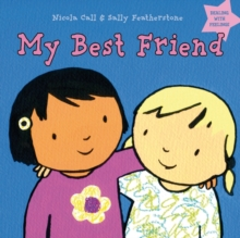 My Best Friend : Dealing with feelings, Hardback Book
