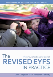The Revised EYFS in practice, Paperback Book