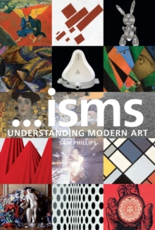 ...isms: Understanding Modern Art New Edition, Paperback / softback Book
