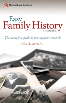 Easy Family History : The Beginner's Guide to Starting Your Research, Paperback Book