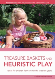 Treasure Baskets and Heuristic Play, Paperback / softback Book