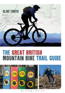 The Great British Mountain Bike Trail Guide, Paperback Book