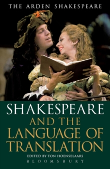 Shakespeare and the Language of Translation, Paperback / softback Book