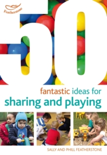 50 Fantastic ideas for Sharing and Playing, Paperback / softback Book