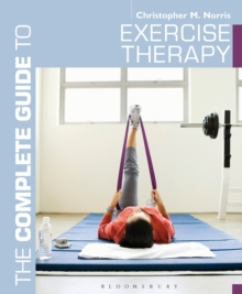 The Complete Guide to Exercise Therapy, Paperback Book