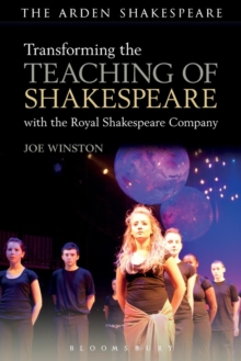 Transforming the Teaching of Shakespeare with the Royal Shakespeare Company, Paperback Book