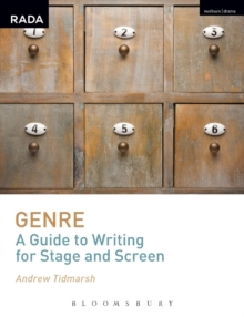 Genre: A Guide to Writing for Stage and Screen, Paperback / softback Book