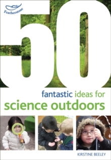 50 fantastic ideas for Science Outdoors, Paperback / softback Book