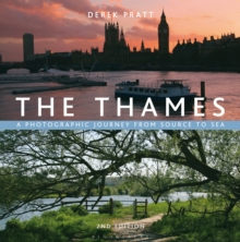 The Thames : A Photographic Journey from Source to Sea, Hardback Book
