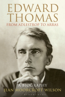 Edward Thomas: from Adlestrop to Arras : A Biography, Hardback Book