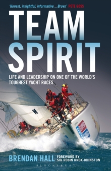 Team Spirit : Life and Leadership on One of the World's Toughest Yacht Races, Paperback / softback Book
