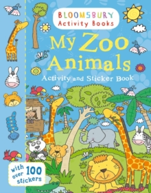My Zoo Animals Activity and Sticker Book : Bloomsbury Activity Books, Paperback Book