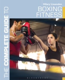 The Complete Guide to Boxing Fitness : A Non-Contact Boxing Training Manual, Paperback Book