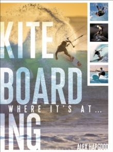 Kiteboarding : Where it's at..., Paperback Book