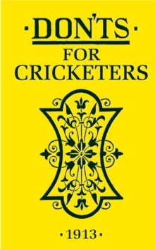 Don'ts for Cricketers, Hardback Book