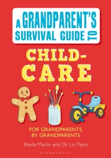 Grandparent's Survival Guide to Child Care, Paperback Book
