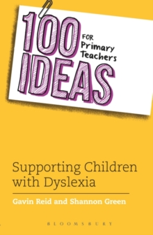 100 Ideas for Primary Teachers: Supporting Children with Dyslexia, Paperback Book