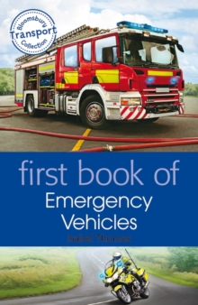 First Book of Emergency Vehicles, Paperback / softback Book