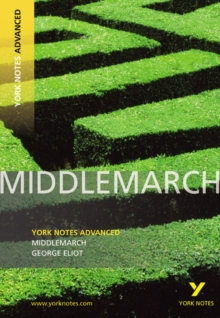 Middlemarch: York Notes Advanced, Paperback Book