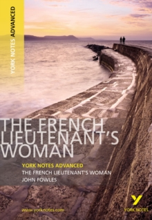 The French Lieutenant's Woman: York Notes Advanced, Paperback Book