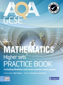 AQA GCSE Mathematics for Higher Sets Practice Book : Including Modular and Linear Practice Exam Papers, Paperback Book