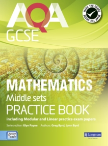 AQA GCSE Mathematics for Middle Sets Practice Book : including Modular and Linear Practice Exam Papers, Paperback / softback Book