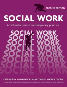 Social Work : An Introduction to Contemporary Practice, Paperback / softback Book