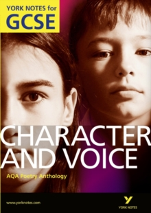 AQA Anthology: Character & Voice - York Notes for GCSE, Paperback Book