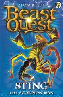 Beast Quest: Sting the Scorpion Man : Series 3 Book 6, Paperback / softback Book