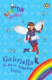 Rainbow Magic: Gabriella the Snow Kingdom Fairy : Special, Paperback Book