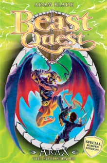 Beast Quest: Arax the Soul Stealer : Special, Paperback Book