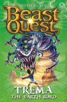 Beast Quest: Trema the Earth Lord : Series 5 Book 5, Paperback Book