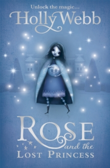 Rose and the Lost Princess : Book 2, Paperback Book