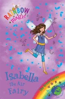 Rainbow Magic: Isabella the Air Fairy : The Green Fairies Book 2, Paperback Book