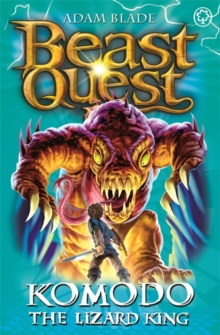 Beast Quest: Komodo the Lizard King : Series 6 Book 1, Paperback Book