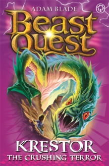 Beast Quest: Krestor the Crushing Terror : Series 7 Book 3, Paperback / softback Book