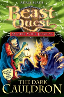 Beast Quest: Master Your Destiny: The Dark Cauldron : Book 1, Paperback / softback Book