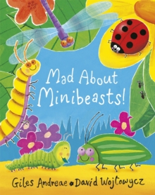 Mad About Minibeasts!, Paperback Book