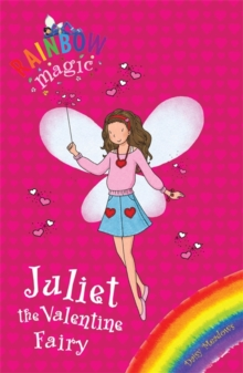 Rainbow Magic: Juliet the Valentine Fairy : Special, Paperback Book
